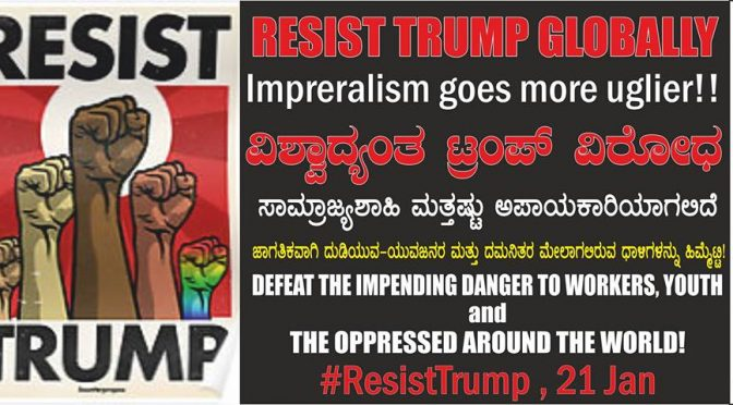 Resist Trump Globally <br> Imperialism goes more uglier!!